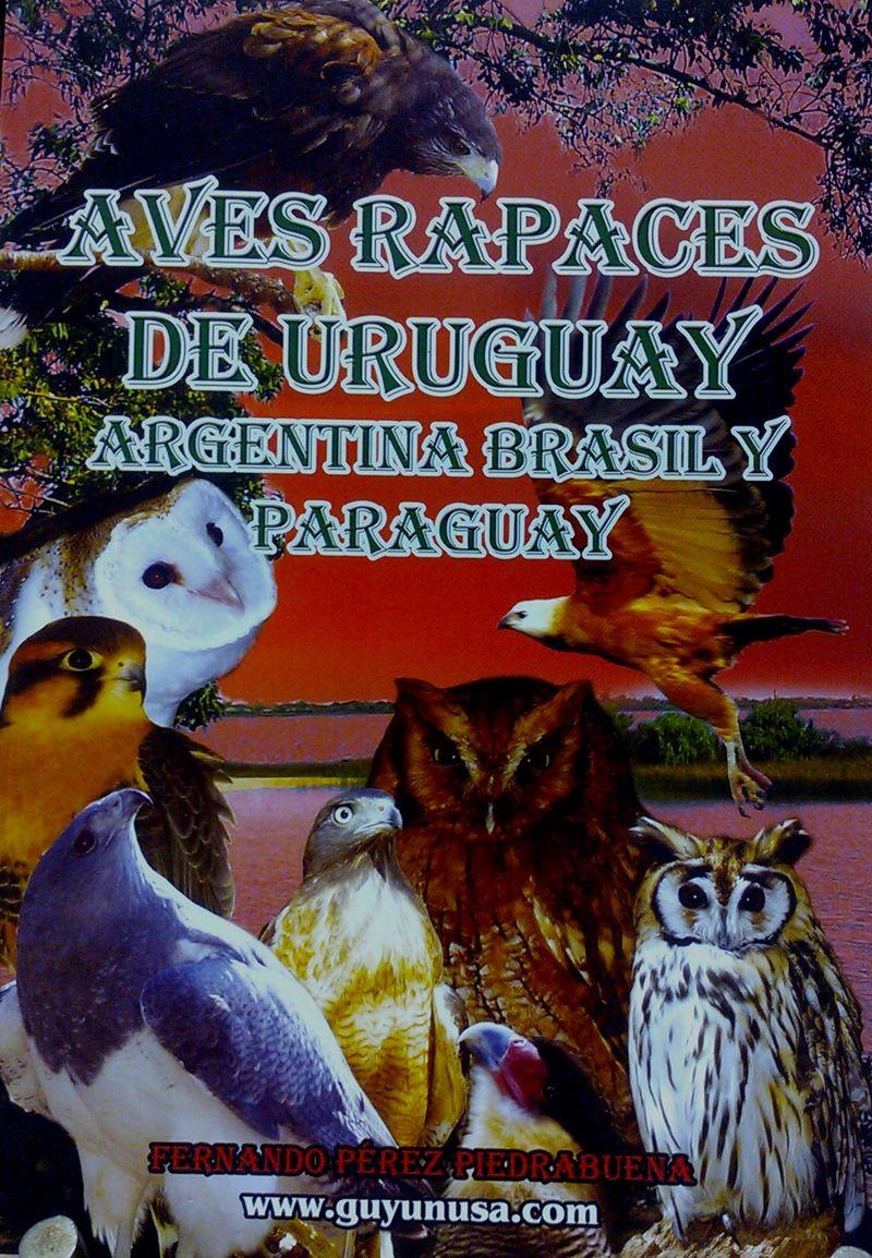 Aves rapaces de Uruguay, Argentina, Brasil y Paraguay
